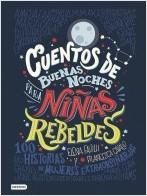 portada_cuentos-de-buenas-noches-para-ninas-rebeldes_elena-favilli_201706011239.jpg