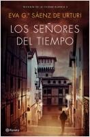 portada_los-senores-del-tiempo_eva-garcia-saenz-de-urturi_201806251110.jpg