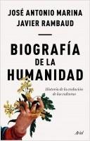 portada_biografia-de-la-humanidad_jose-antonio-marina_201806281034.jpg