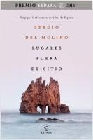 portada_lugares-fuera-de-sitio-premio-espasa-2018_sergio-del-molino_201809181649.jpg
