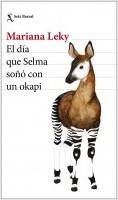 portada_el-dia-que-selma-sono-con-un-okapi_mariana-leky_201811280909.jpg