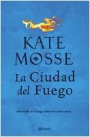 portada_la-ciudad-del-fuego_kate-mosse_201902141107.jpg