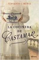 portada_la-cocinera-de-castamar_fernando-j-munez_201811261019.jpg