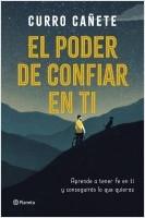 portada_el-poder-de-confiar-en-ti_curro-canete_201902151307.jpg