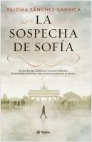 portada_la-sospecha-de-sofia_paloma-sanchez-garnica_201903151336.jpg