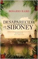 portada_desaparecida-en-siboney_rosario-raro_201902281350.jpg
