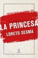portada_la-princesa_loreto-sesma-gotor_201904021654.jpg