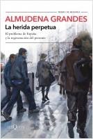 portada_la-herida-perpetua_almudena-grandes_201902261303.jpg