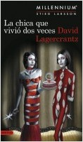 portada_la-chica-que-vivio-dos-veces-serie-millennium-6_david-lagercrantz_201907091216.jpg