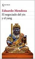 portada_el-negociado-del-yin-y-el-yang_eduardo-mendoza_201909190911.jpg