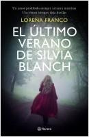 portada_el-ultimo-verano-de-silvia-blanch_lorena-franco_201912031000.jpg