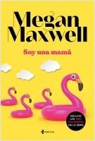 portada_soy-una-mama_megan-maxwell_201911261218.jpg