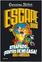 portada_escape-book-atrapado-dentro-de-mi-casa_geronimo-stilton_202001071434.jpg