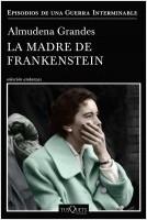 portada_la-madre-de-frankenstein_almudena-grandes_201912021812.jpg