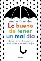 portada_lo-bueno-de-tener-un-mal-dia_anabel-gonzalez_201911280911.jpg