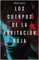 portada_los-cuerpos-de-la-habitacion-roja_inigo-aguas_201911281539.jpg