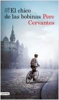 portada_el-chico-de-las-bobinas_pere-cervantes_201912231045.jpg