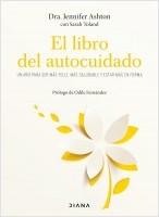 portada_el-libro-del-autocuidado_jennifer-ashton_202002231328.jpg
