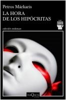 portada_la-hora-de-los-hipocritas_petros-markaris_202002061519.jpg