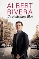 portada_un-ciudadano-libre_albert-rivera_202009151216.jpg