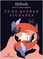 portada_ya-no-quedan-ciudades_defreds_202010191652.jpg