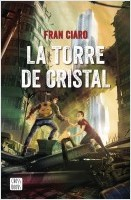portada_la-torre-de-cristal_fran-ciaro_202006171647.jpg