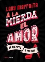 portada_a-la-mierda-el-amor_florencia-dominguez_202011181117.jpg