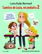 portada_cuentos-de-lucia-mi-pediatra-2_lucia-galan-bertrand_202007131128.jpg
