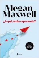 portada_a-que-estas-esperando_megan-maxwell_202009041006.jpg