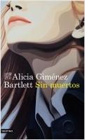portada_sin-muertos_alicia-gimenez-bartlett_202007122239.jpg