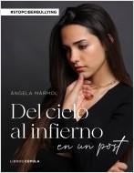 portada_del-cielo-al-infierno-en-un-post_angela-marmol_202105101253.jpg