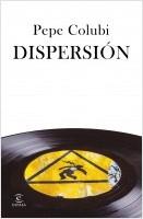portada_dispersion_pepe-colubi_202011261358.jpg