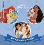 portada_princesas-tres-grandes-amigos-pequecuentos_disney_202104061539.jpg