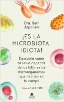 portada_es-la-microbiota-idiota_sari-arponen_202012261706.jpg