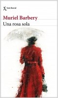 portada_una-rosa-sola_muriel-barbery_202012281855.jpg