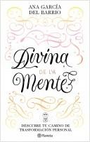 portada_divina-de-la-mente_ana-garcia-del-barrio_202102241016.jpg