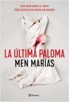 portada_la-ultima-paloma_men-marias_202102241016.jpg