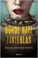 portada_donde-haya-tinieblas_manuel-rios-san-martin_202104061536.jpg