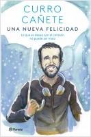 portada_una-nueva-felicidad_curro-canete_202104061136.jpg