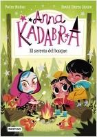 portada_anna-kadabra-7-el-secreto-del-bosque_pedro-manas_202105181240.jpg