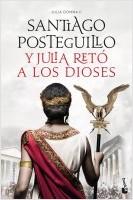 portada_y-julia-reto-a-los-dioses_santiago-posteguillo_202107281503.jpg