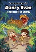 portada_las-aventuras-de-dani-y-evan-4-el-misterio-de-la-walanga_las-aventuras-de-dani-y-evan_202106281821.jpg